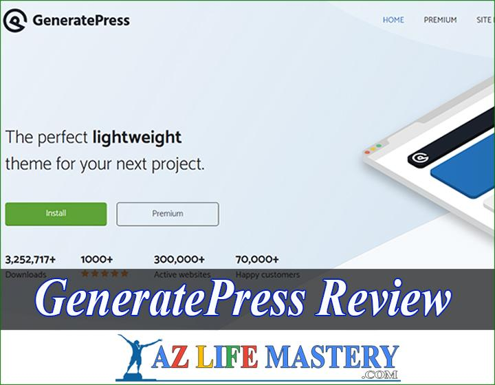 Generatepress Review 2021 - Is It Worth Using This Year?