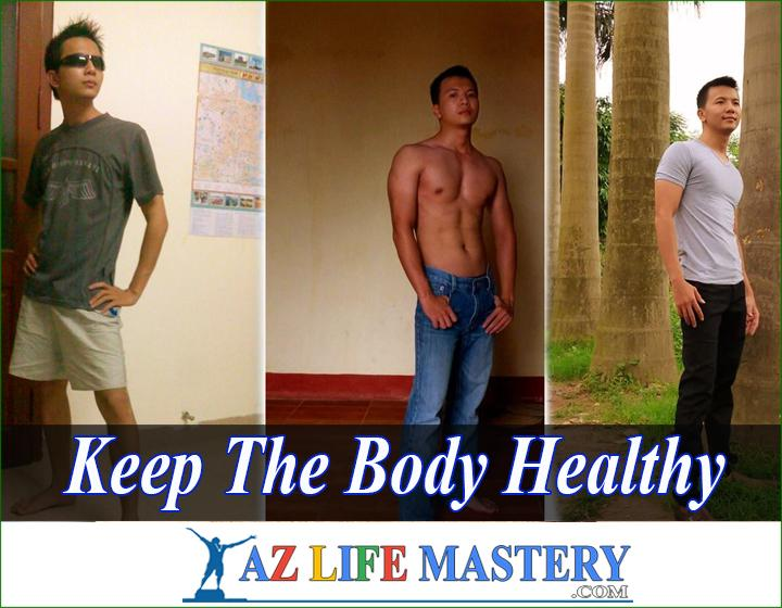 How To Keep The Body Healthy and Fit 2021