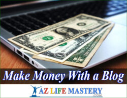 How To Make Money With A Blog 2021 Full Option?