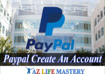 Paypal – Create an Account 2021 Service Your Business so Easy